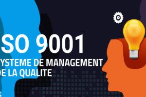 iso 9001 Système de management de la qualité