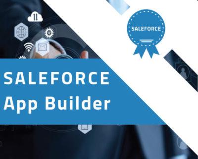 Salesforce App Builder Certification Training