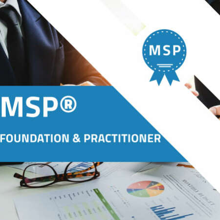 MSP ® Foundation & Practitioner Certification Training